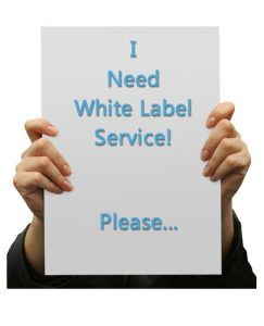 I need white label service! please...